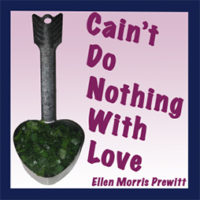 Cain't Do Noting with Love - audio book by Ellen Morris Prewitt